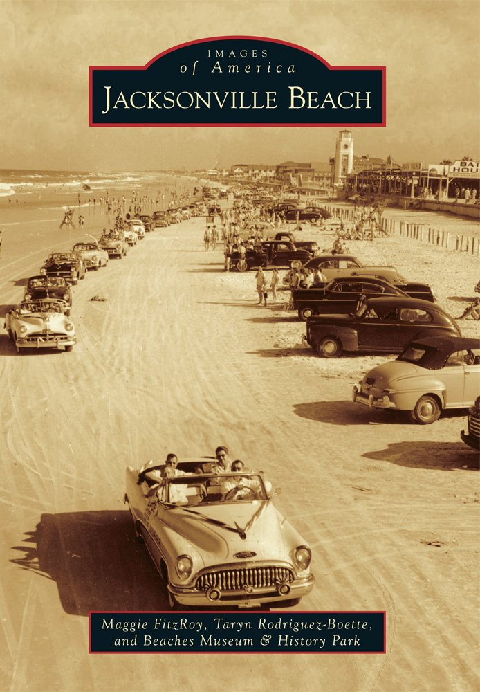 Jacksonville Beach (Images of America) PDF