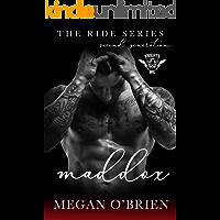 Maddox (Ride Series Second Generation Book 2)
