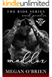 Maddox (Ride Series Second Generation Book 2)