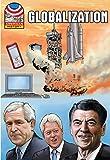 Globalization: 1977-2008- Graphic U.S. History (Saddleback Graphic: U.S. History)