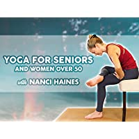 Yoga for Seniors and Women Over 50 with Nanci Haines
