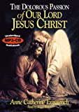 The Dolorous Passion of our Lord Jesus Christ MP3 CD