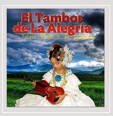 El Tambor de la Alegria: Tobias Plicet: Amazon.es: Música