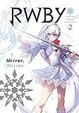 RWBY Anthology, Vol. 2 (RWBY: Official Manga Anthology)