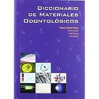 Diccionario de Materiales Odontológicos: 78 (Serie Medicina)