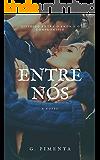 Entre Nós (Novas Chances Livro 1)