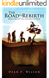 The Road to Rebirth: An Epic Fantasy Adventure (The Children of Telm, Book 2)