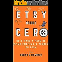 Etsy desde Cero: Guía Paso a Paso de Cómo Empezar a Vender en Etsy