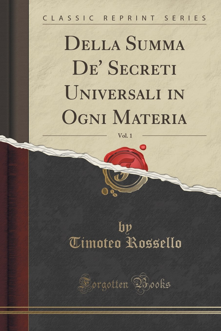 Download Della Summa De' Secreti Universali in Ogni Materia, Vol. 1 (Classic Reprint) (Italian Edition) pdf epub