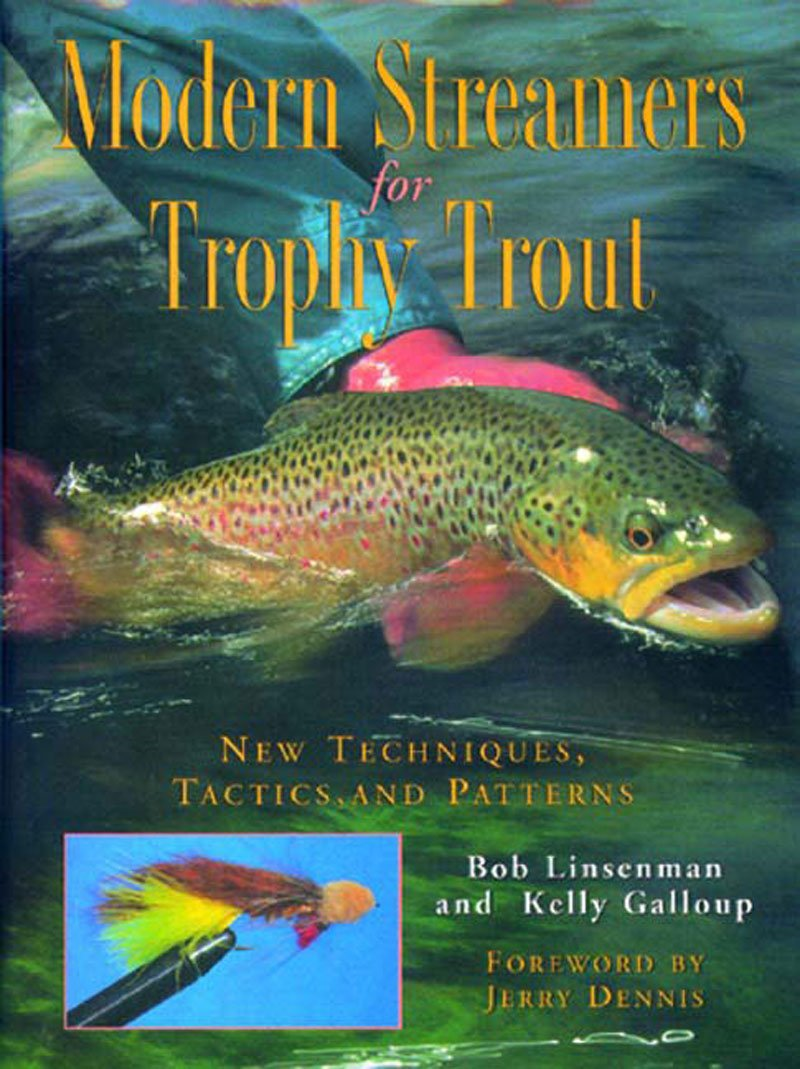 Modern Streamers for Trophy Trout: New Techniques, Tactics, and Patterns pdf