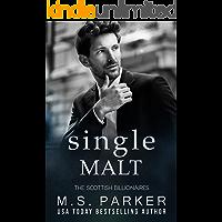 Single Malt (The Scottish Billionaires Book 6)