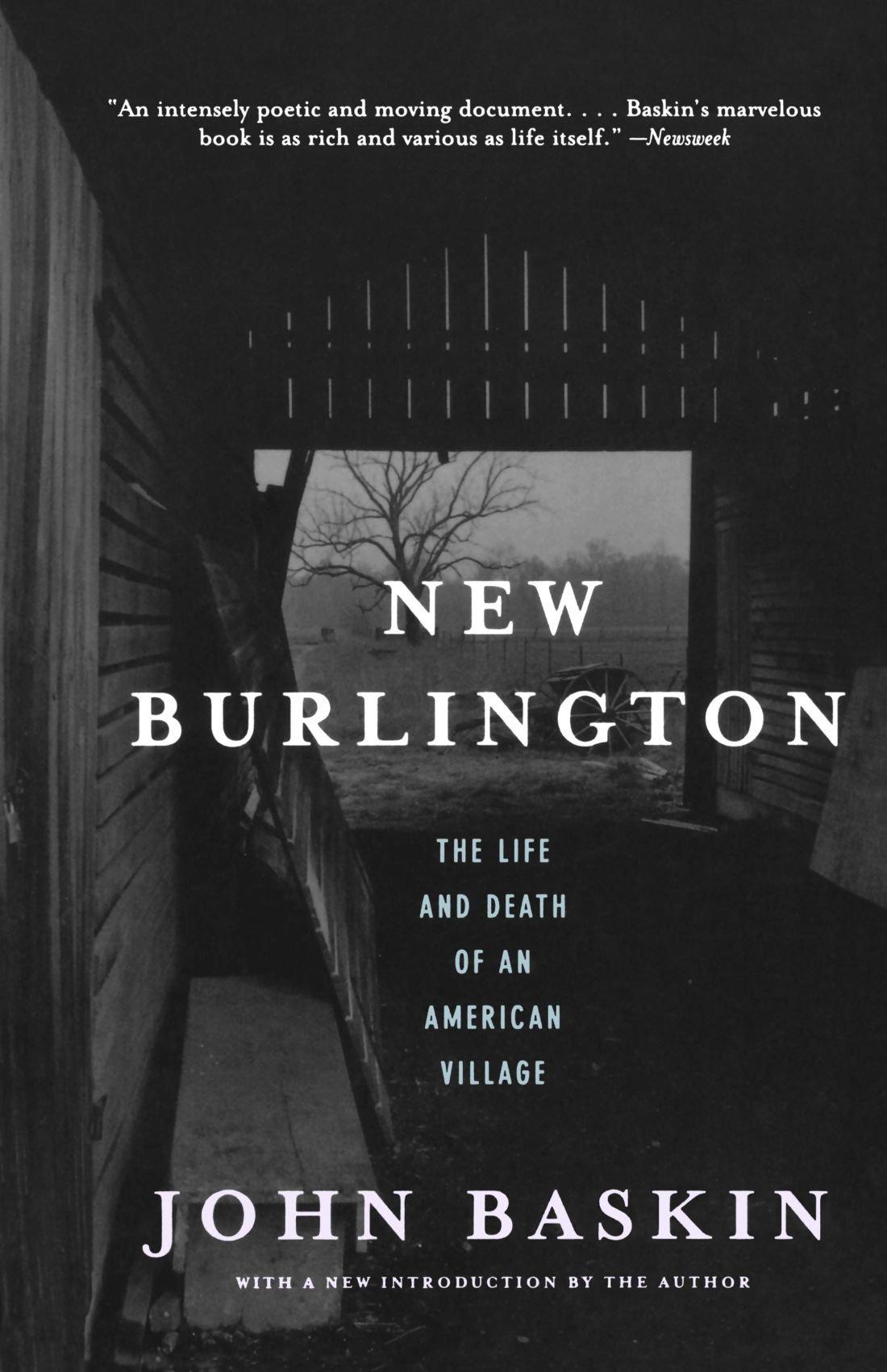 Read Online New Burlington: The Life and Death of an American Village pdf epub