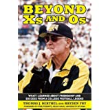 Beyond Xs and Os: What I Learned About Friendship and Success from a College Football Legend