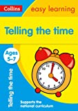 Telling the Time Ages 5-7: Prepare for School with Easy Home Learning