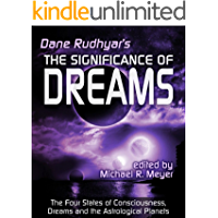 The Significance of Dreams: The Four States of Consciousness, Dreams and the Astrological Planets