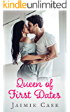 Queen of First Dates: A Best Friends Brother enemies to lovers romance (Canyon Beach Romance Book 1)