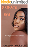 Private Eye (The Spies Who Loved Her Book 2)