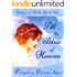 All the Blue of Heaven (A Colors of Faith Book): Historical Christian Romance