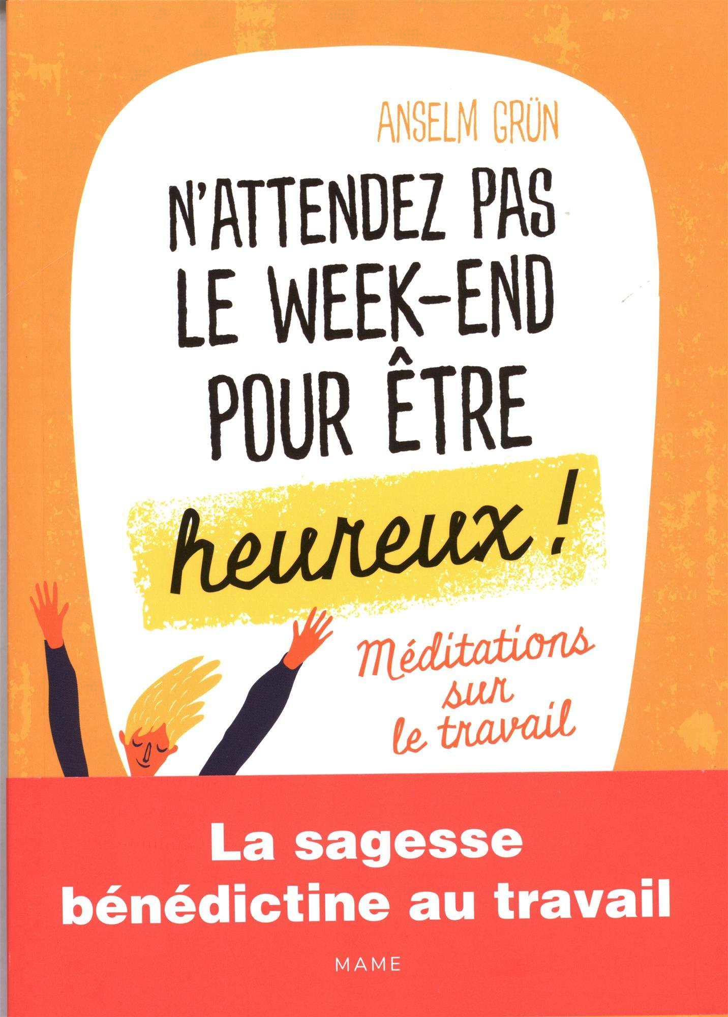 la meilleure attitude 9a8ef 8a971 N'attendez pas le week-end pour être heureux ! : Méditations ...