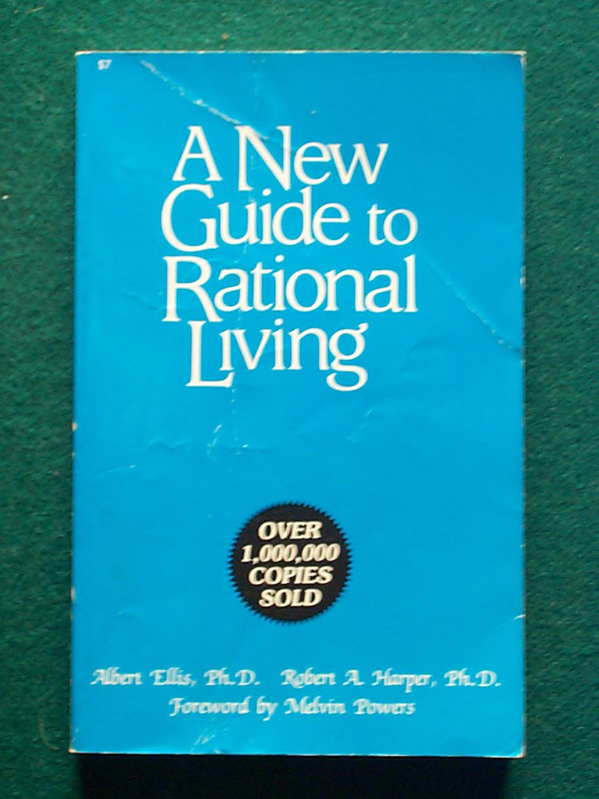 A New Guide To Rational Living Paperback – 1975