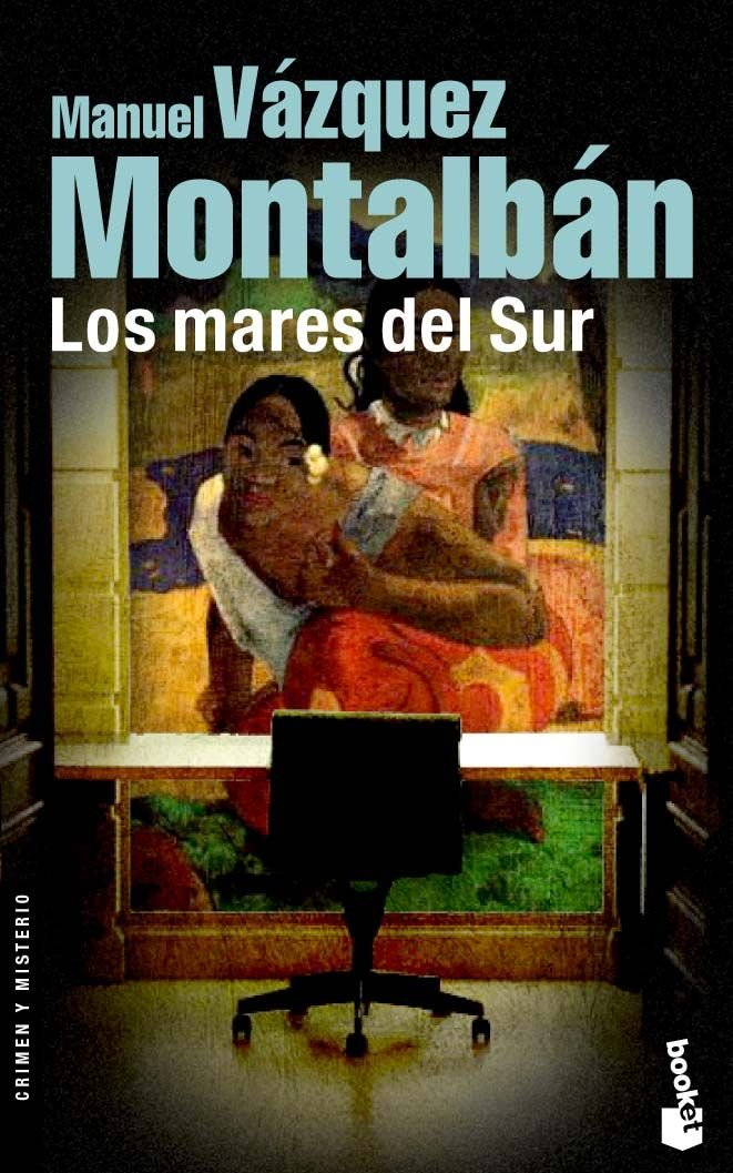 Los Mares Del Sur Amazon Co Uk Manuel Vazquez Montalban 9788408069966 Books