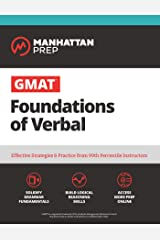 GMAT Foundations of Verbal: Practice Problems in Book and Online (Manhattan Prep GMAT Strategy Guides) Kindle Edition