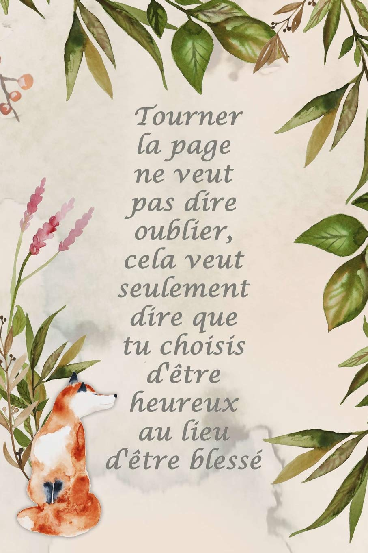 Carnet De Notes Tourner La Page Ne Veut Pas Dire Oublier