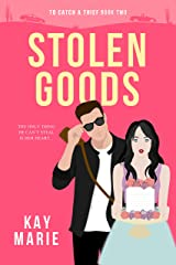 Stolen Goods (To Catch a Thief Book 2) Kindle Edition