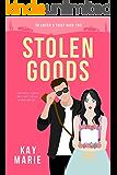 Stolen Goods (To Catch a Thief Book 2)