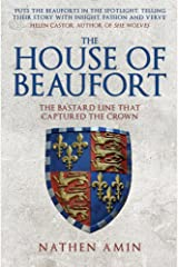 The House of Beaufort: The Bastard Line that Captured the Crown Paperback