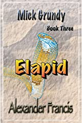 Elapid: Mick Grundy Book 3 Paperback