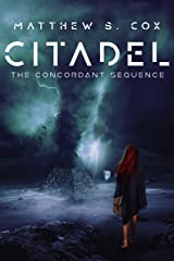 Citadel: The Concordant Sequence Kindle Edition