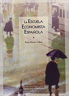 Escuela economista española