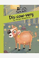 Dis-cow-very: Fun with words, valuable lessons (Farm-tastic) Paperback