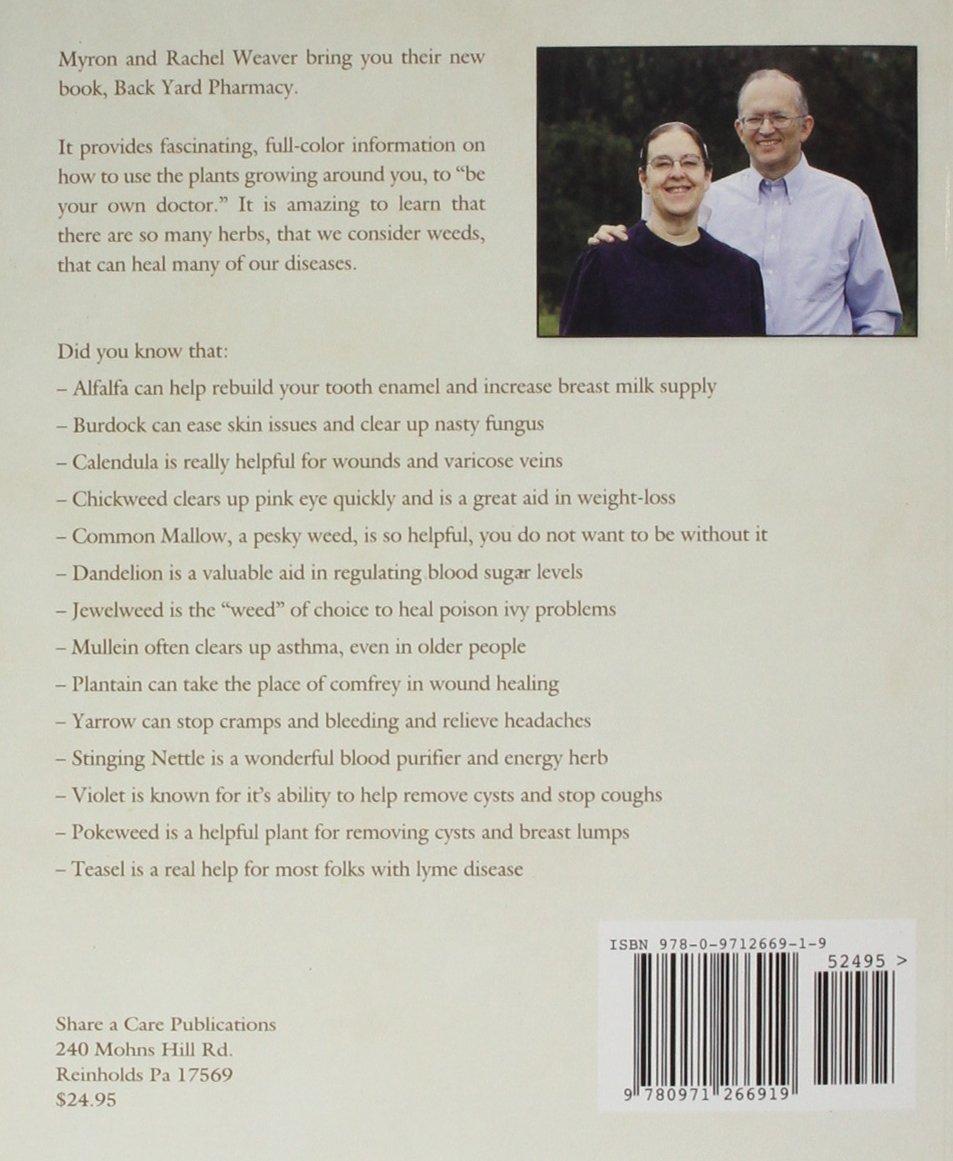back yard pharmacy rachel weaver 9780971266919 amazon com books