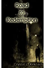 Road to Redemption (Saints & Sinners) Kindle Edition