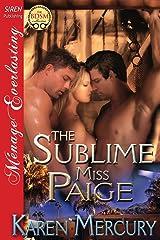 The Sublime Miss Paige (Siren Publishing Menage Everlasting) Paperback