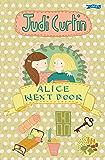Alice Next Door (Alice and Megan Book 1)
