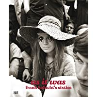 As It Was: Frank Habicht's Sixties