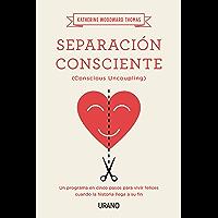 Separación consciente (Crecimiento personal)