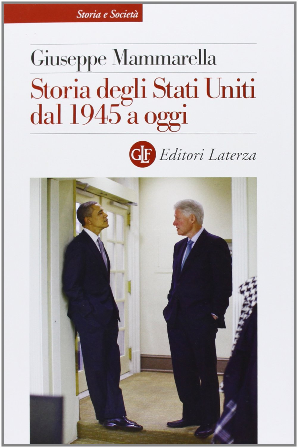 Storia degli Stati Uniti dal 1945 a oggi: Amazon.it: Giuseppe Mammarella:  Libri
