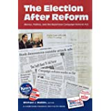 The Election After Reform: Money, Politics, and the Bipartisan Campaign Reform Act (Campaigning American Style)