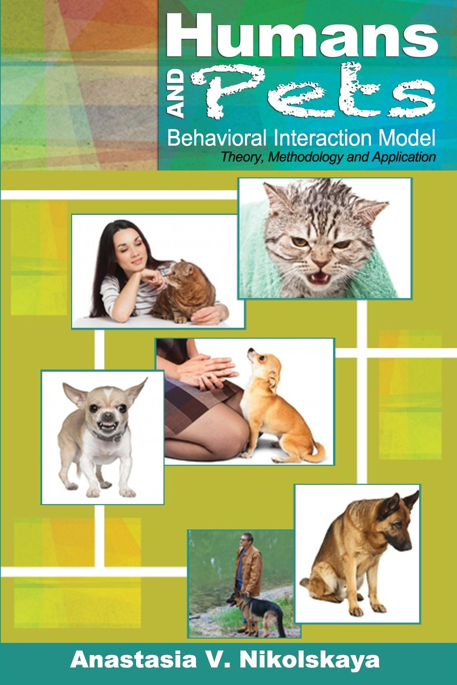 Humans and Pets Behavioral Interaction Model: Theory, Methodology, & Application PDF