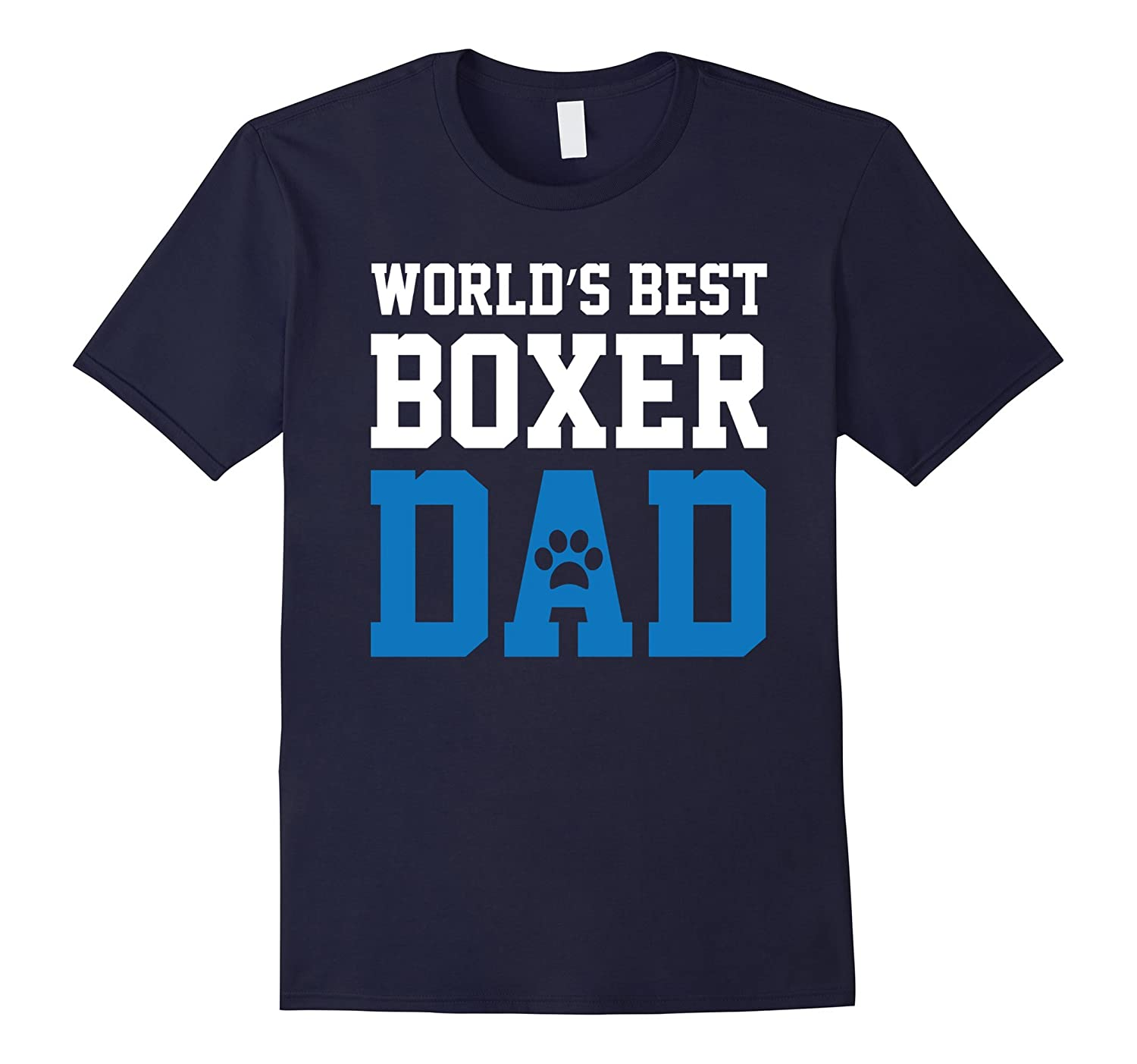 World's Best Boxer Dad Dog Owner Lover Paw Pet Blue Tee-CL