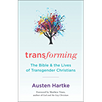 Transforming: The Bible and the Lives of Transgender Christians book cover
