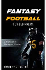 Fantasy Football for Beginners Kindle Edition