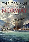 The German Invasion of Norway: April 1940