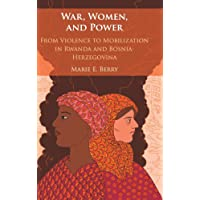 War, Women, and Power