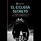 El ciclista secreto: La vida real de un ciclista en el pelotón profesional
