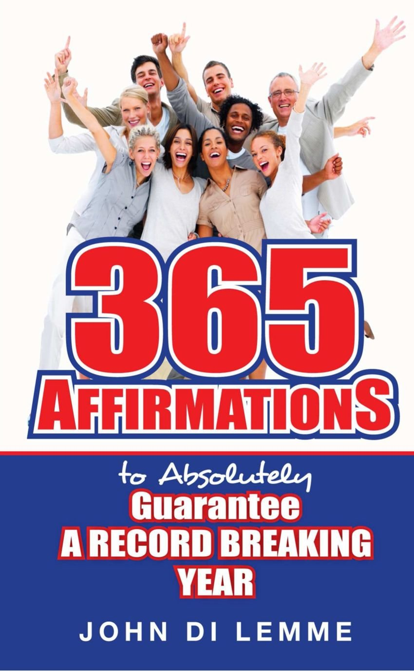 Download 365 Affirmations To Absolutely Guarantee A Record-Breaking Year PDF